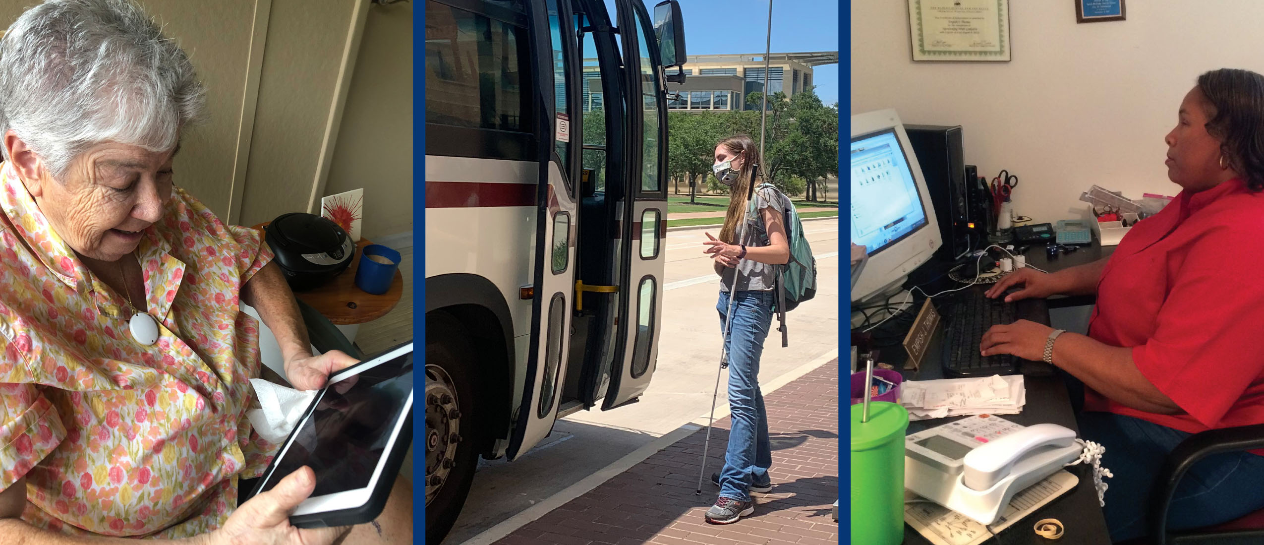 A collage of three photos: an older White woman using a tablet at home, a younger White woman with a white cane boarding a public bus, and a middle aged Black woman using computer access technology at work.