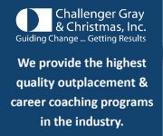 Challenger, Gray & Christmas, Inc. W provide the highest quality outplacement & career coaching programs in the industry.